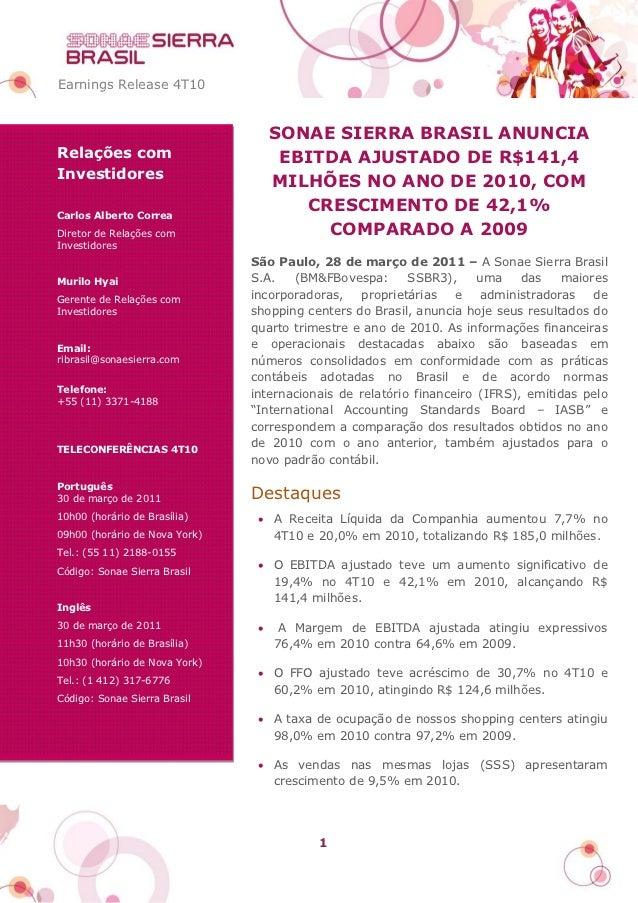Earnings Release 4T10                                    SONAE SIERRA BRASIL ANUNCIARelações com                         E...