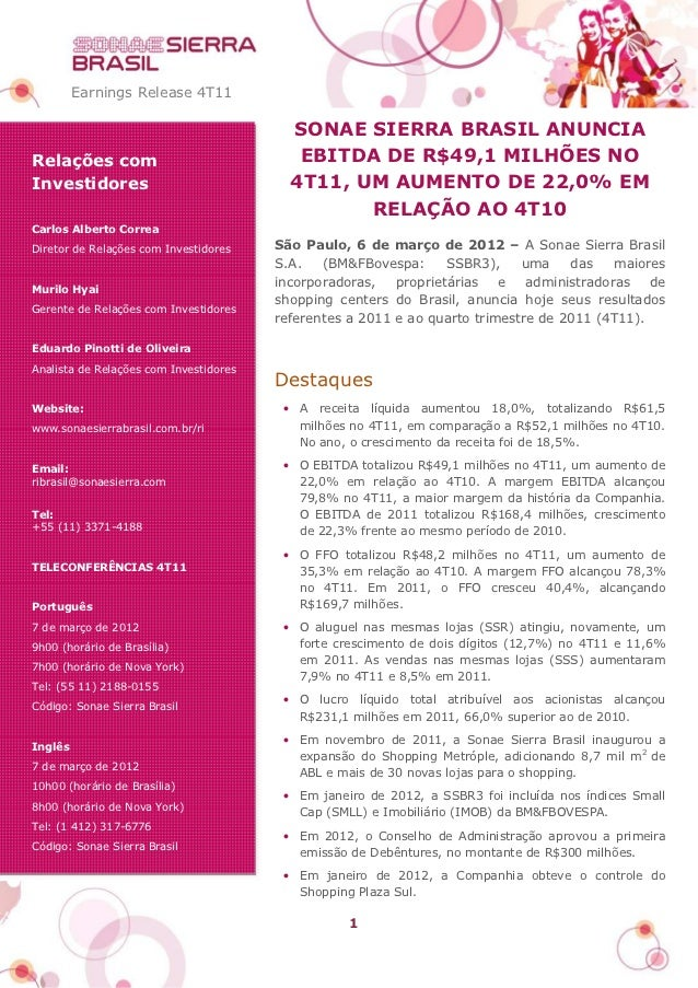 Earnings Release 4T11                                          SONAE SIERRA BRASIL ANUNCIARelações com                    ...