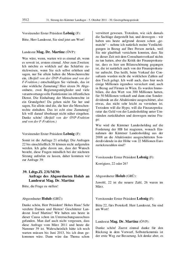 3512               31. Sitzung des Kärntner Landtages - 5. Oktober 2011 - 30. GesetzgebungsperiodeVorsitzender Erster Präs...