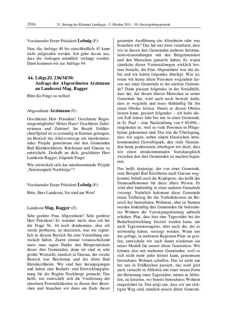 3516              31. Sitzung des Kärntner Landtages - 5. Oktober 2011 - 30. GesetzgebungsperiodeVorsitzender Erster Präsi...