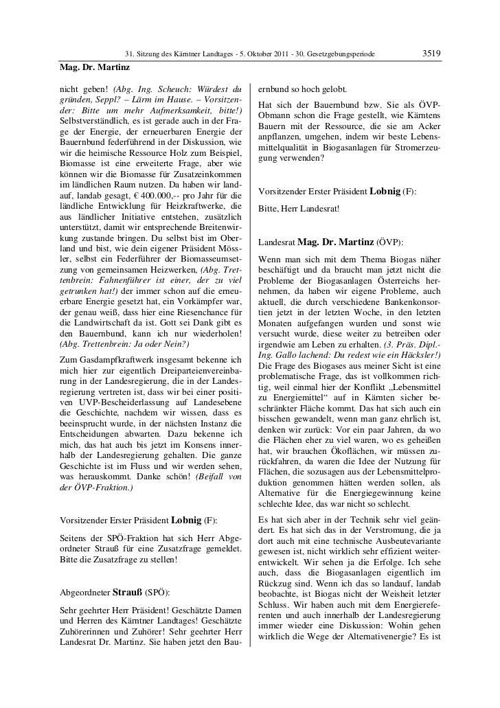 31. Sitzung des Kärntner Landtages - 5. Oktober 2011 - 30. Gesetzgebungsperiode       3519Mag. Dr. Martinznicht geben! (Ab...