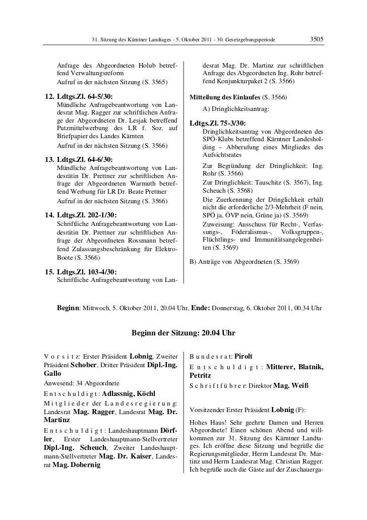 31. Sitzung des Kärntner Landtages - 5. Oktober 2011 - 30. Gesetzgebungsperiode           3505     Anfrage des Abgeordnete...