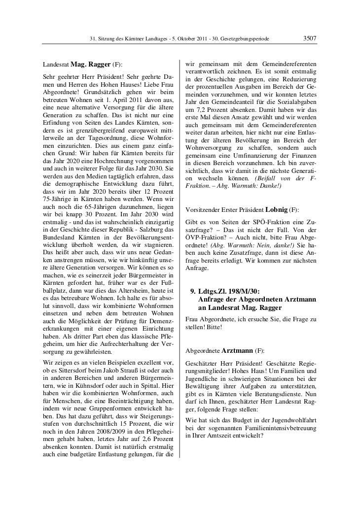 31. Sitzung des Kärntner Landtages - 5. Oktober 2011 - 30. Gesetzgebungsperiode       3507Landesrat Mag. Ragger (F):      ...