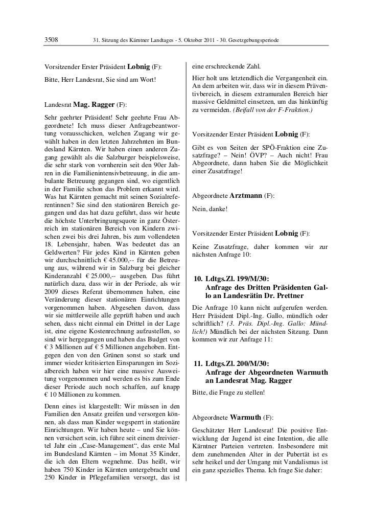 3508              31. Sitzung des Kärntner Landtages - 5. Oktober 2011 - 30. GesetzgebungsperiodeVorsitzender Erster Präsi...