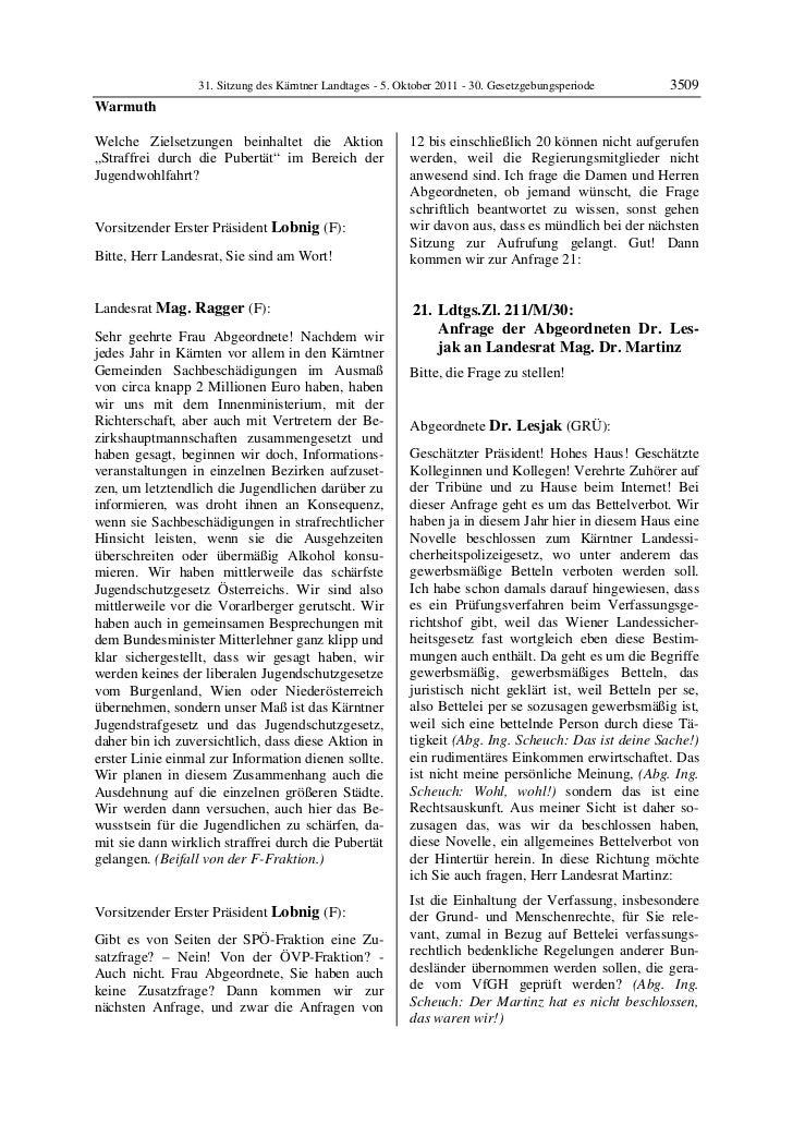 31. Sitzung des Kärntner Landtages - 5. Oktober 2011 - 30. Gesetzgebungsperiode       3509WarmuthWelche Zielsetzungen bein...