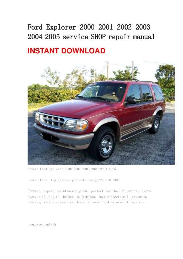 ford explorer 2000 2001 2002 2003 2004 2005 service shop repair manual rh slideshare net ford explorer repair manual free ford explorer repair manual pdf 2003