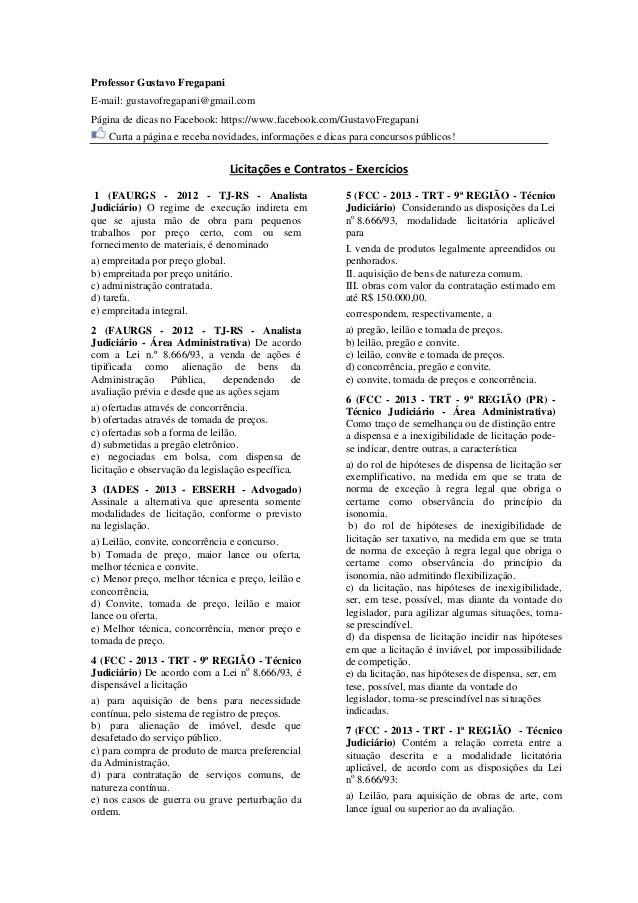 Professor Gustavo Fregapani  E-mail: gustavofregapani@gmail.com  Página de dicas no Facebook: https://www.facebook.com/Gus...