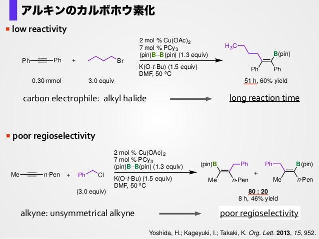 Kubota, K.; Iwamoto, H.; Yamamoto, E.; Ito, H. Org. Lett. 2015, 17, 620. silicon-‐tethered  alkynes  are  synthesiz...