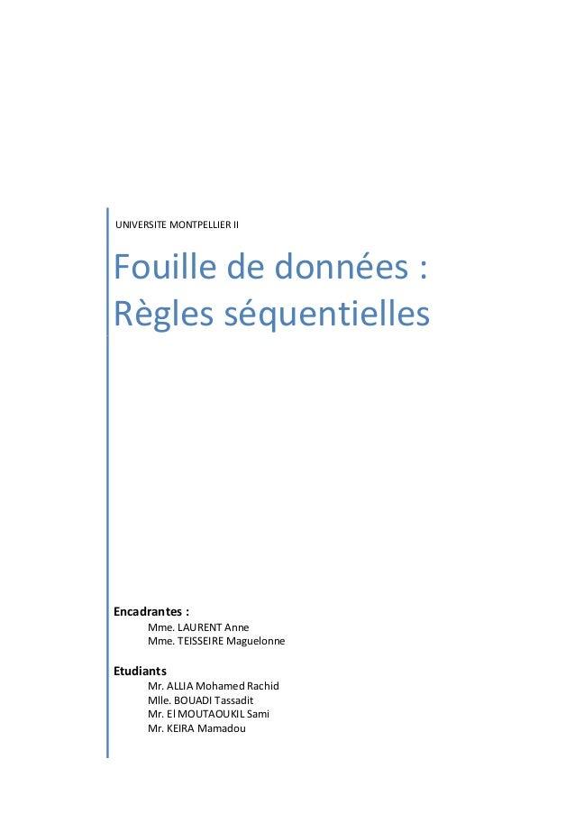 UNIVERSITEMONTPELLIERII Fouillededonnées: Règlesséquentielles                 Encadra...