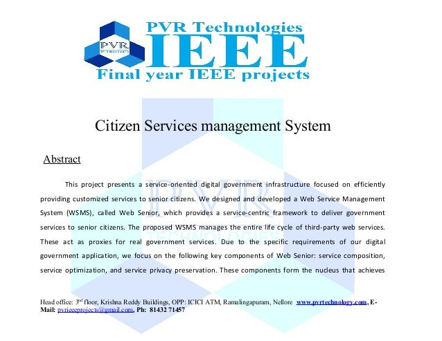 Citizen Services management System Abstract This project presents a service-oriented digital government infrastructure foc...