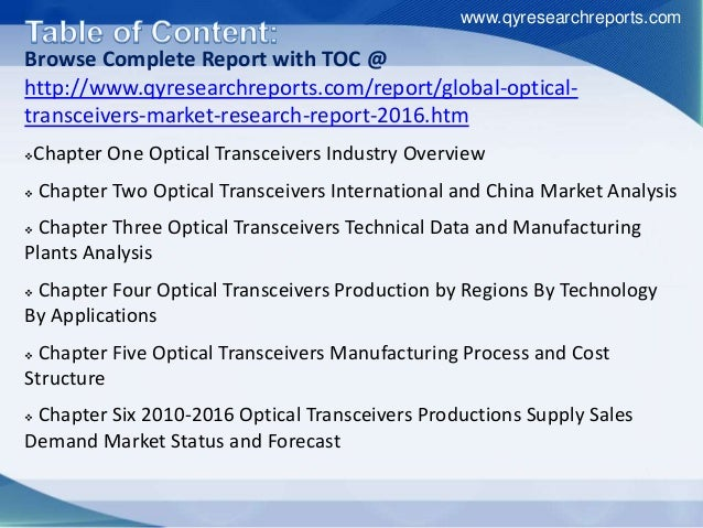 Browse Complete Report with TOC @ http://www.qyresearchreports.com/report/global-optical- transceivers-market-research-rep...