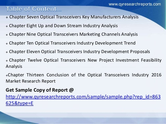  Chapter Seven Optical Transceivers Key Manufacturers Analysis  Chapter Eight Up and Down Stream Industry Analysis  Cha...