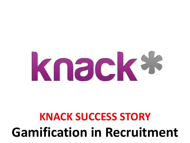 KNACK SUCCESS STORY Gamification in Recruitment