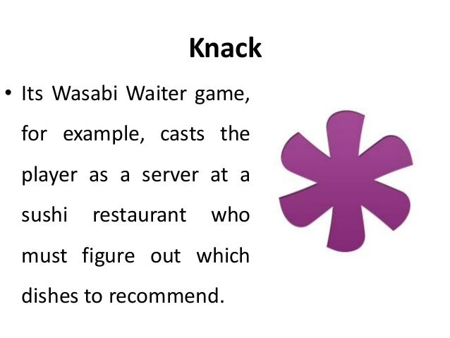 Knack • Wasabi Waiter is visually similar to hundreds of other recreational online games.