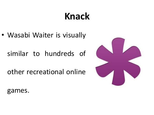 Knack • Unlike most games, though, Wasabi Waiter analyses every millisecond of player behaviour, measuring conscientiousne...