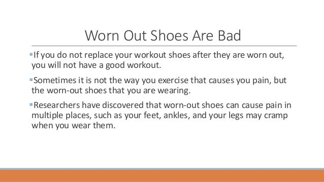 How Working Out Could Replace Your >> Replace Your Work Out Shoes