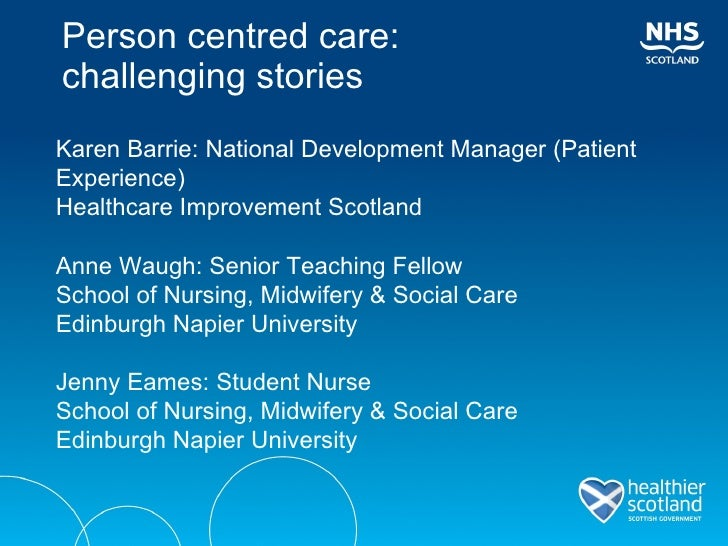 personal centred approch to care Why person-centred care is important and expect health professionals to help them to do so1 2 person-centred approaches.