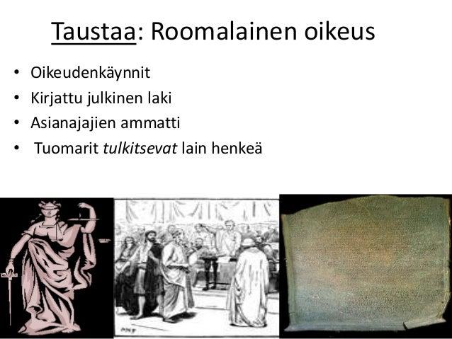 Tuomioistuimet: Korkein Oikeus ( 1 kpl.) Helsingissä Ennakkotapaukset Hovioikeudet ( 5 kpl.) •Helsinki, Itä-Suomen (Kuopio...