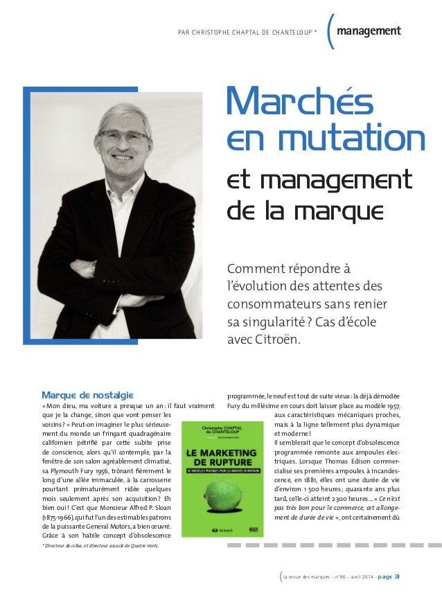 (la revue des marques - n°86 - avril 2014 - page 31 Marque de nostalgie « Mon dieu, ma voiture a presque un an: il faut vr...