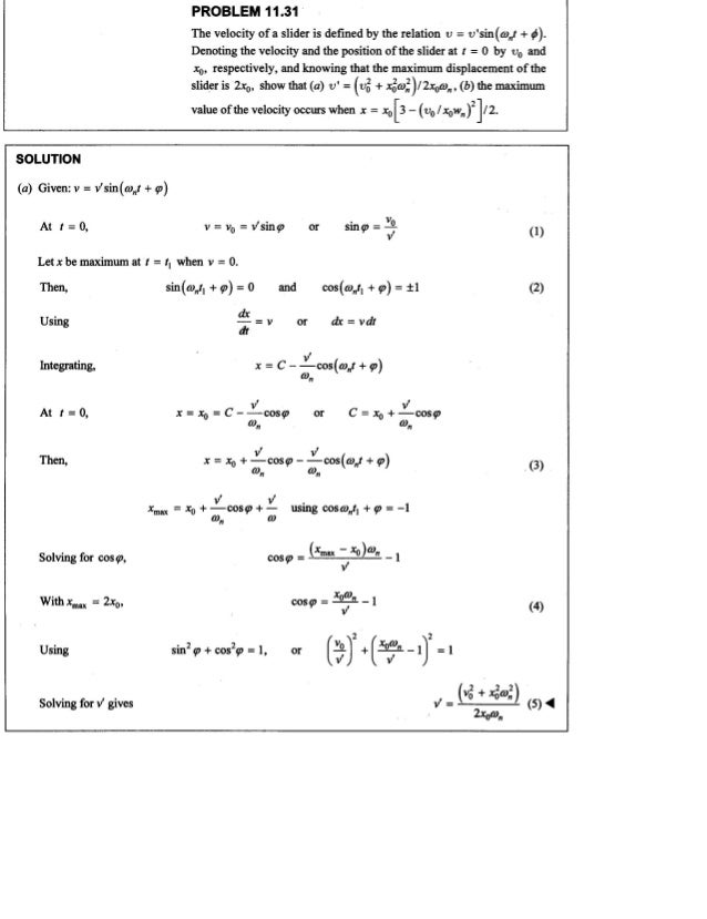 PROBLEM 11 .31  The velocity of a slider is defined by the relation v =  v'sin(w, ,t + p).  Denoting the velocity and the ...