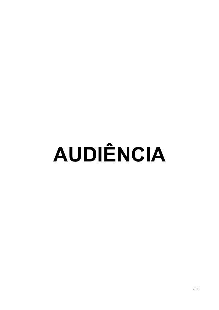 AUDIÊNCIA            202