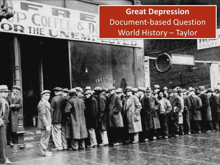 Great DepressionDocument-based QuestionWorld History – Taylor<br />
