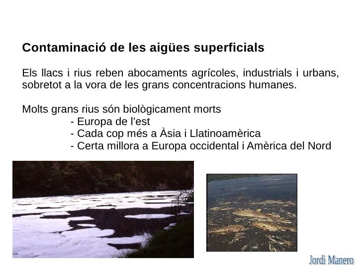Les polítiques hídriques Les polítiques hídriques estan orientades a obtenir aigua.  Es poden diferenciar: - La política d...