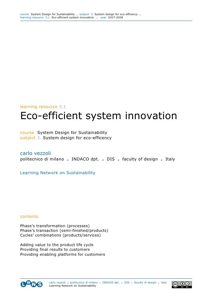 course System Design for Sustainability . subject 3. System design for eco-efficency . learning resource 3.1 Eco-efficient...