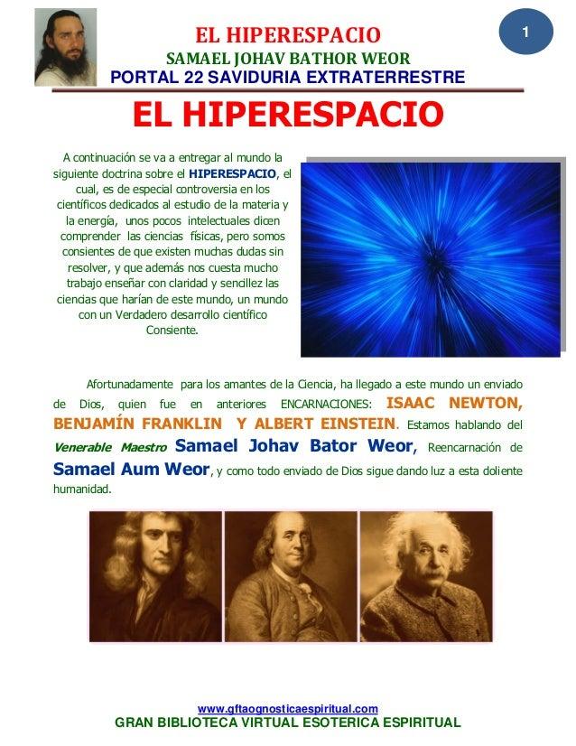 EL HIPERESPACIO SAMAEL JOHAV BATHOR WEOR PORTAL 22 SAVIDURIA EXTRATERRESTRE www.gftaognosticaespiritual.com GRAN BIBLIOTEC...