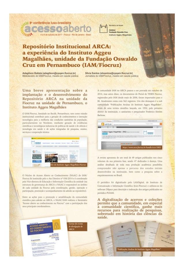 Repositório Institucional Arca: a experiencia do Instituto Aggeu Magalhães/IAM, unidade da Fundação Oswaldo Cruz/Fioruz em...