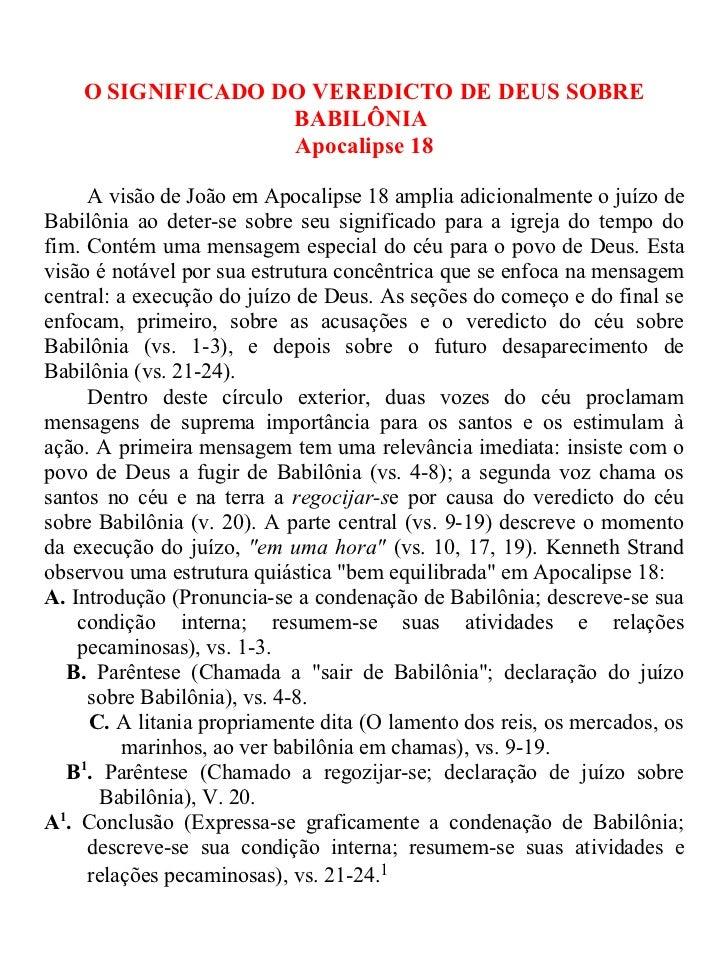 O SIGNIFICADO DO VEREDICTO DE DEUS SOBRE                   BABILÔNIA                   Apocalipse 18       A visão de João...