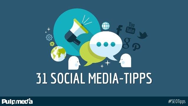 #SEOTipps 31 SOCIAL MEDIA-TIPPS