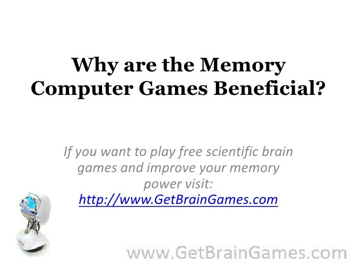 Why are the Memory Computer Games Beneficial?<br />If you want to play free scientific brain games and improve your memory...