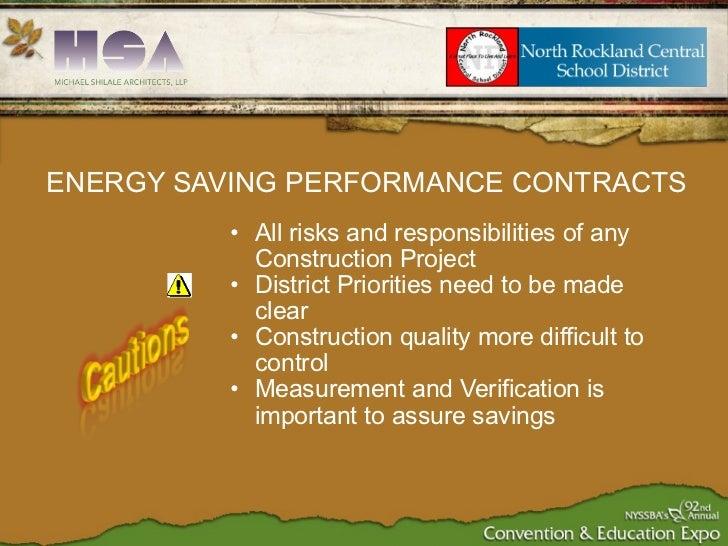 <ul><ul><li>All risks and responsibilities of any Construction Project  </li></ul></ul><ul><ul><li>District Priorities nee...