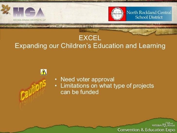 <ul><ul><li>Need voter approval </li></ul></ul><ul><ul><li>Limitations on what type of projects can be funded </li></ul></...