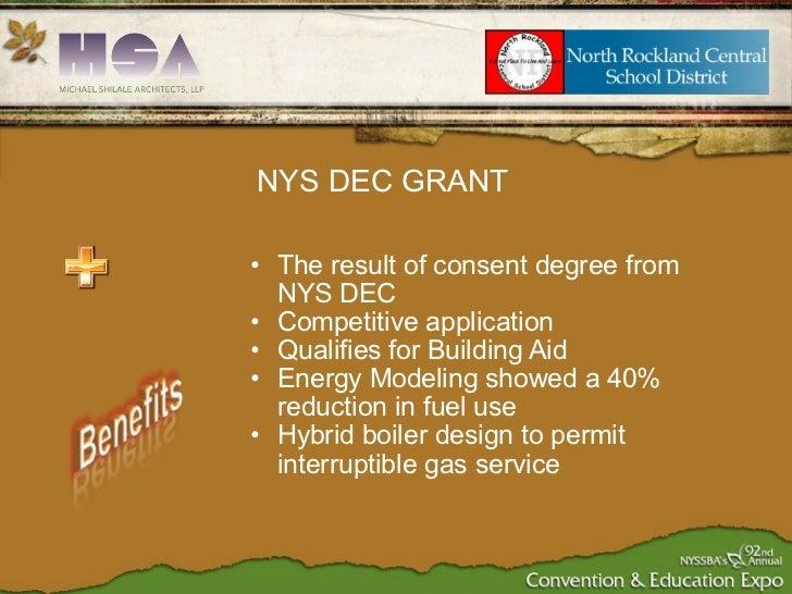 <ul><ul><li>The result of consent degree from NYS DEC </li></ul></ul><ul><ul><li>Competitive application </li></ul></ul><u...