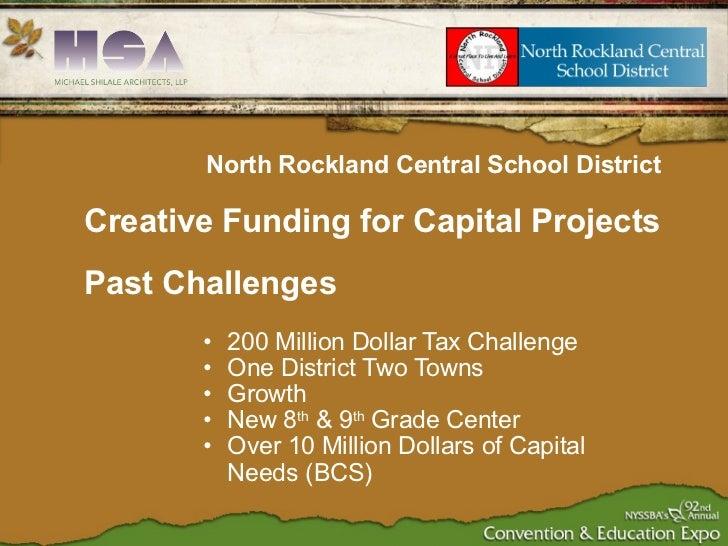 <ul><ul><li>200 Million Dollar Tax Challenge </li></ul></ul><ul><ul><li>One District Two Towns </li></ul></ul><ul><ul><li>...