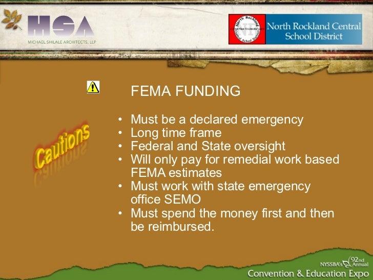 <ul><ul><li>Must be a declared emergency </li></ul></ul><ul><ul><li>Long time frame </li></ul></ul><ul><ul><li>Federal and...