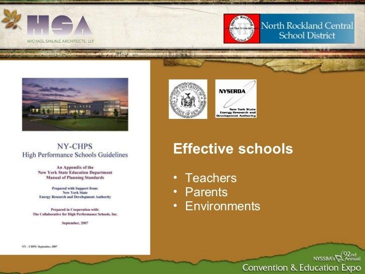 <ul><ul><li>Effective schools </li></ul></ul><ul><ul><li>Teachers </li></ul></ul><ul><ul><li>Parents  </li></ul></ul><ul><...