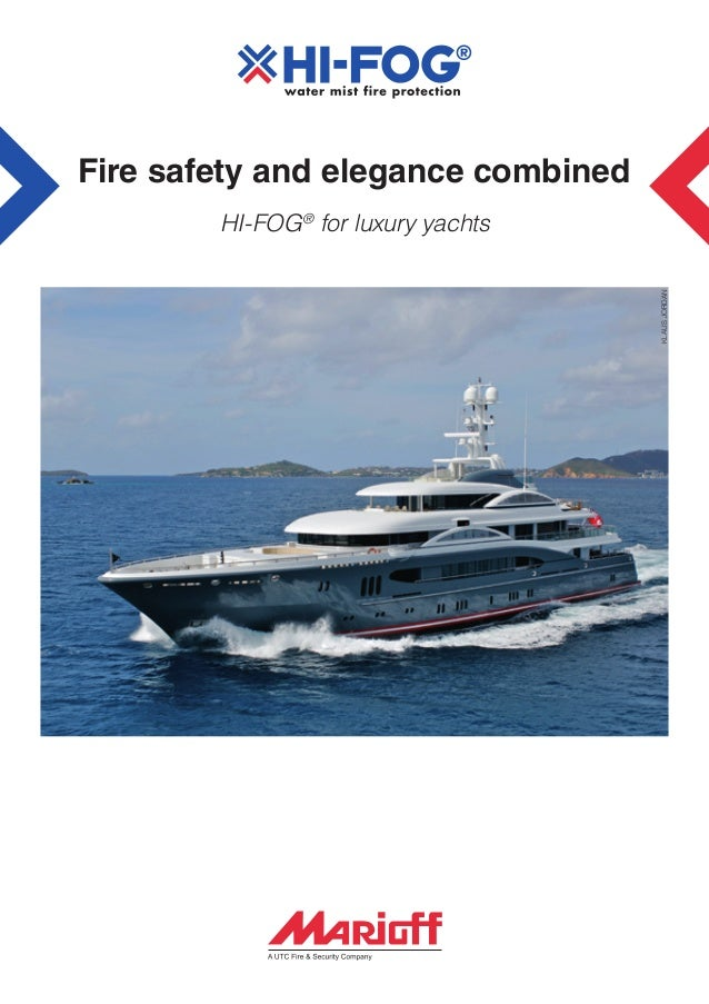 Fire safety and elegance combined  KLAUS JORDAN  HI-FOG® for luxury yachts