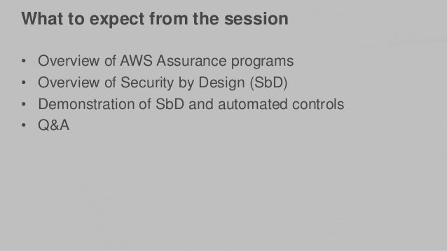 AWS re:Invent 2016: Chalk Talk: Applying Security-by-Design