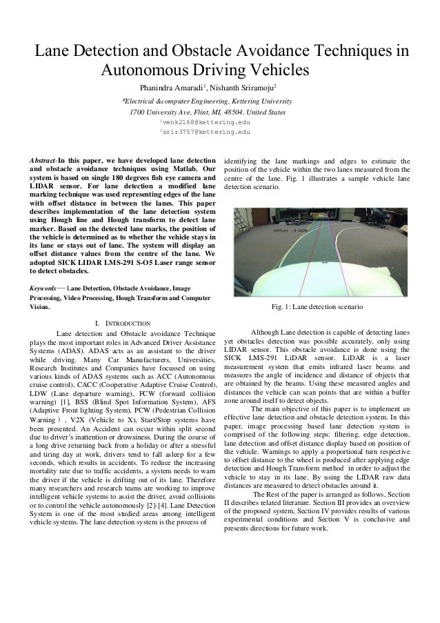 Lane Detection and Obstacle Avoidance Techniques in Autonomous Driving Vehicles Phanindra Amaradi1 , Nishanth Sriramoju2 #...