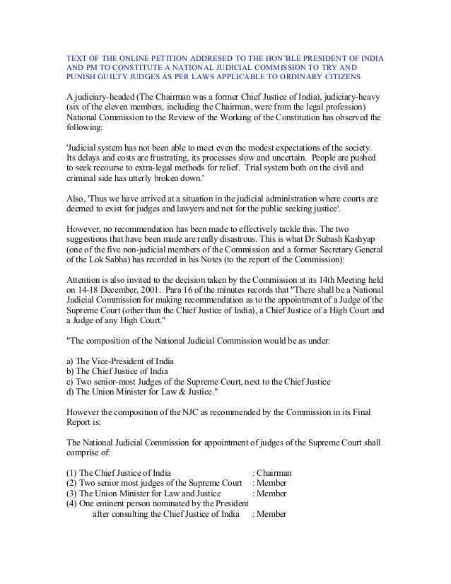 TEXT OF THE ONLINE PETITION ADDRESED TO THE HON'BLE PRESIDENT OF INDIA AND PM TO CONSTITUTE A NATIONAL JUDICIAL COMMISSION...