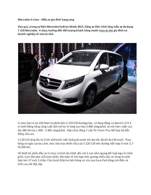 Mercedes V-class - Mẫu xe gia đình hạng sang Vừa qua ,trong sự kiện Mercedes Fashion Week 2015, hãng xe Đức trình làng mẫu...