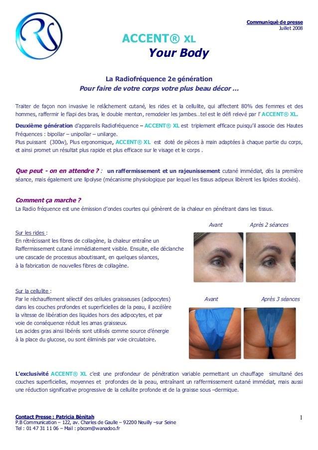 Communiqué de presse Juillet 2008 Contact Presse : Patricia Bénitah P.B Communication – 122, av. Charles de Gaulle – 92200...