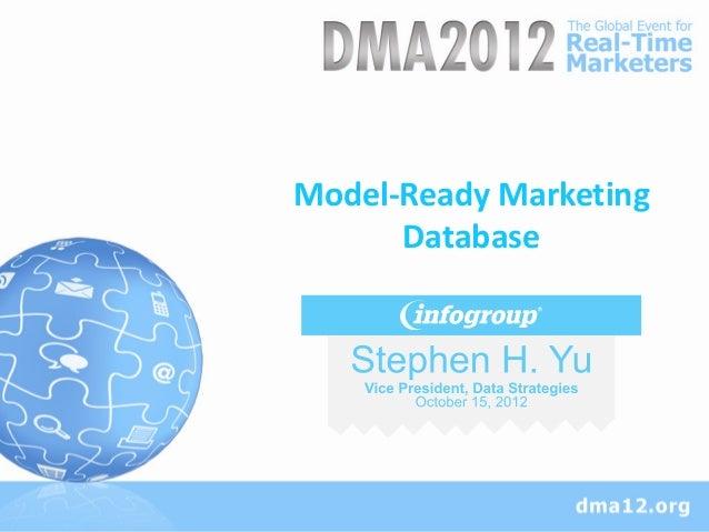 Model-Ready Marketing      Database