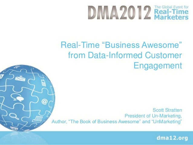 """Real-Time """"Business Awesome""""    from Data-Informed Customer                     Engagement                                ..."""