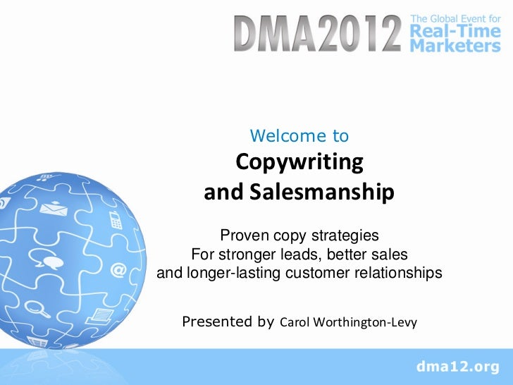 Welcome to        Copywriting      and Salesmanship         Proven copy strategies     For stronger leads, better salesand...
