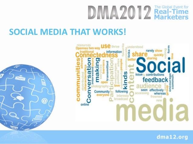 SOCIAL MEDIA THAT WORKS!