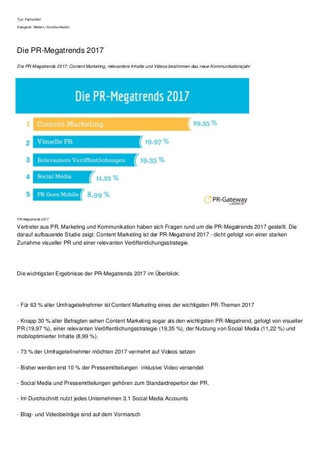 Typ: Fachartikel Kategorie: Medien   Kommunikation Die PR-Megatrends 2017 Die PR-Megatrends 2017: Content Marketing, relev...